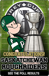 Have Your Say! 2013 Grey Cup Poll